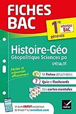 Fiches bac Histoire-géographie, Géopolitique, Sciences politiques 1re (spécialité) - Nouveau programme de Première 2019-2020 de Franck Rimbert