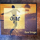 Ojas by Dave Stringer (2013-08-03)