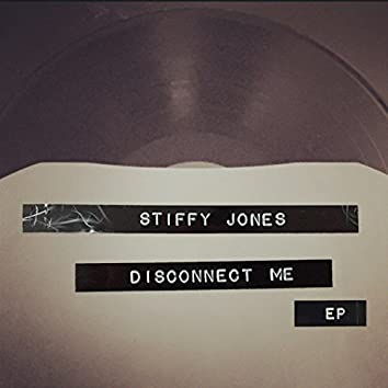 Disconnect Me EP