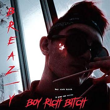 Boy Rich Bitch