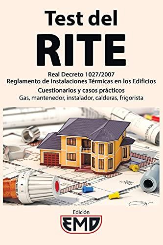 Test del RITE: Real Decreto 1027/2007 - Reglamento de Instalaciones Térmicas en los Edificios