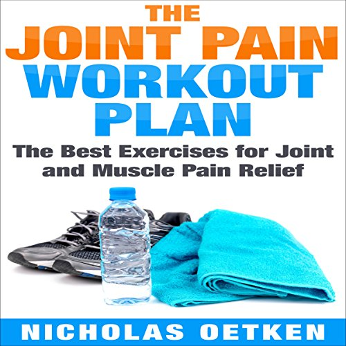 The Joint Pain Workout Plan audiobook cover art