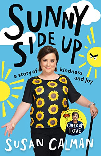 Sunny Side Up: a story of kindness and joy (English Edition)