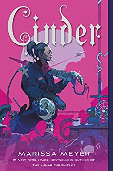 Cinder (The Lunar Chronicles Book 1) by [Marissa Meyer]
