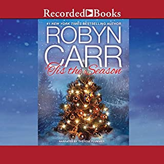 Tis the Season     Under the Christmas Tree/Midnight Confessions              By:                                                                                                                                 Robyn Carr                               Narrated by:                                                                                                                                 Therese Plummer                      Length: 6 hrs and 19 mins     379 ratings     Overall 4.6