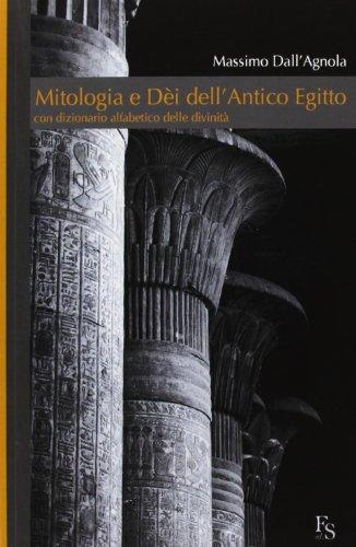 Mitologia e dèi dell'Antico Egitto
