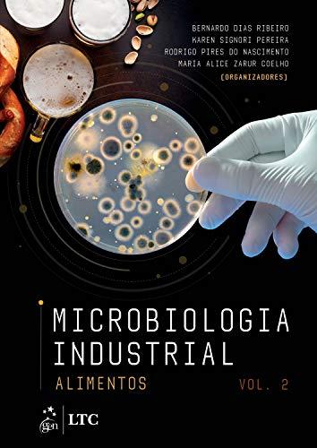 Microbiologia Industrial - Alimentos - Volume 2