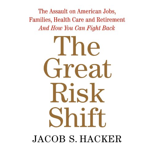 The Great Risk Shift cover art