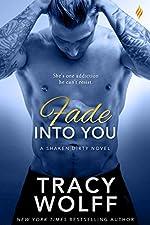 Fade Into You (Shaken Dirty Book 3)