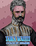 Taika waititi Color by Number: Taika waititi Color Book An Adult Coloring Book For Stress-Relief