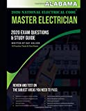 Alabama 2020 Master Electrician Exam Questions and Study Guide: 400+ Questions from 14 Tests and Testing Tips