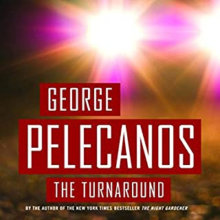 The Turnaround                   By:                                                                                                                                 George Pelecanos                               Narrated by:                                                                                                                                 Dion Graham                      Length: 5 hrs and 48 mins     Not rated yet     Overall 0.0