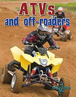 ATVs and Off-Roaders (Vehicles on the Move)