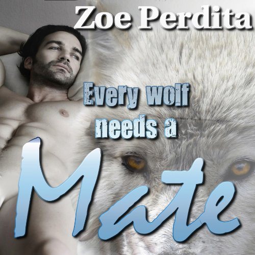 Mate     Silver Mountain Wolf Pack              By:                                                                                                                                 Zoe Perdita                               Narrated by:                                                                                                                                 Don Sobczak                      Length: 7 hrs and 48 mins     71 ratings     Overall 3.6