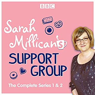 Sarah Millican's Support Group     The Complete BBC Radio 4 Comedy              By:                                                                                                                                 Sarah Millican                               Narrated by:                                                                                                                                 full cast,                                                                                        Sarah Millican                      Length: 5 hrs and 7 mins     14 ratings     Overall 4.7