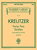 Forty-Two Studies for the Viola (Schirmer's Library of Musical Classics, Volume 1737)