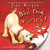 Bad Dog, Marley- Book Cover