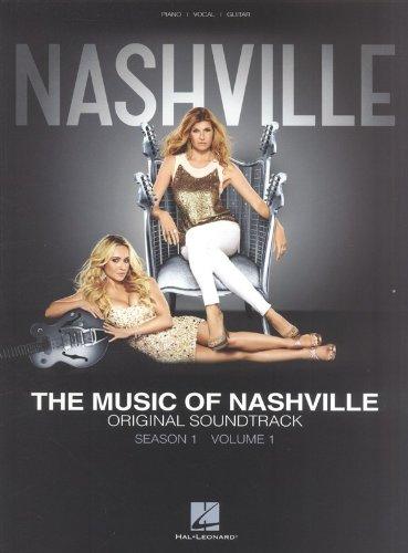 The Music of Nashville: Season 1 - Volume 1: Songbook für Klavier, Gesang, Gitarre: Original Soundtrack