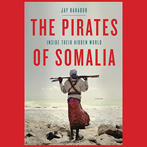 The Pirates of Somalia audiobook cover art