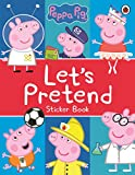 Peppa Pig: Let's Pretend!: Sticker Book [Idioma Inglés]