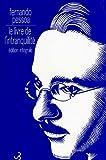 Le Livre de l'intranquillité, édition intégrale - Christian Bourgois - 20/10/1999