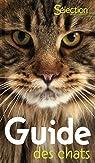 Guide des chats par Reader's Digest