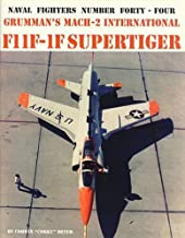 [(Grumman's Mach-2 International F11F-1F Supertiger)] [Author: Corwin Meyer] published on (September, 1998)