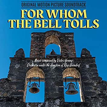For Whom the Bell Tolls (Original Motion Picture Soundtrack)