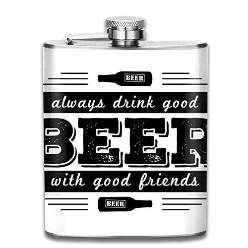 Flaschen trinken immer gutes Bier Portable 304 Edelstahl auslaufsicher Alkohol Whisky Alkohol Wein 7 Unze Topf Flachmann Reise Flasche Camping Flagon für Mann Frau Großes kleines Geschenk
