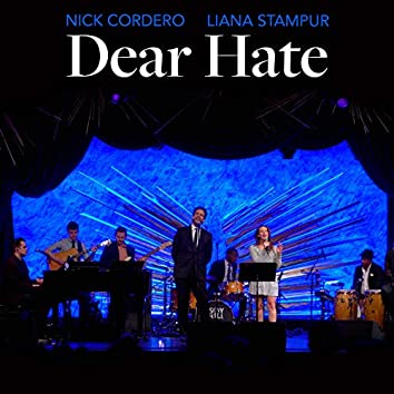 Dear Hate (Live)