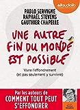Une autre fin du monde est possible - Livre audio 1 CD MP3 - Audiolib - 03/07/2019