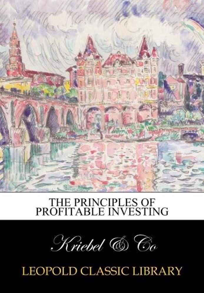 住人危険にさらされている書店The Principles of Profitable Investing