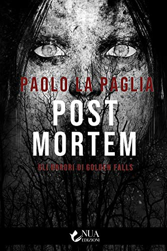 Post mortem. Gli orrori di Golden Falls