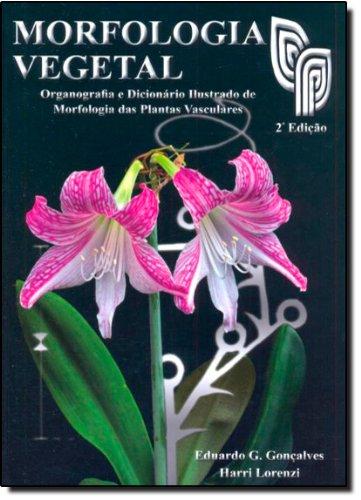 Morfologia Vegetal. Organografia e Dicionário