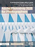 Adobe Photoshop 2020 for Photographers: 2020 Edition