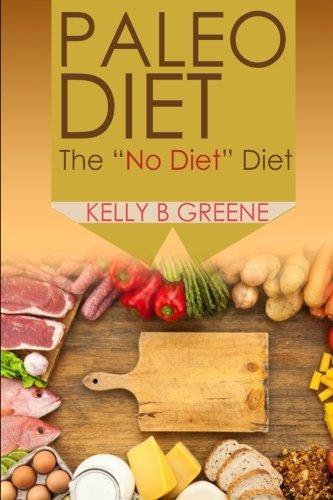 """Paleo Diet: The """"No Diet"""" Diet"""
