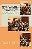 Axiomas y teoremas de acompañamiento en la dirección orquestal: Un libro para directores de orquesta de todas las edades y niveles de formación, así ... orquestas o tienen la intención de hacerlo.