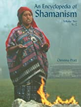An Encyclopedia of Shamanism, Volume Two: N-Z (Encyclopedia of Shamanism (2 Volume Set))