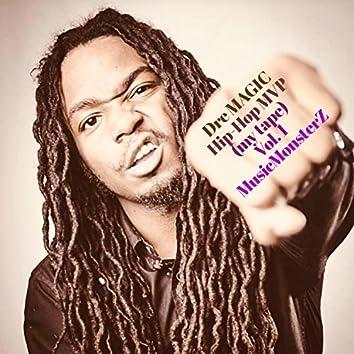Dre Magic Hip-Hop MVP (My Tape), Vol. 1