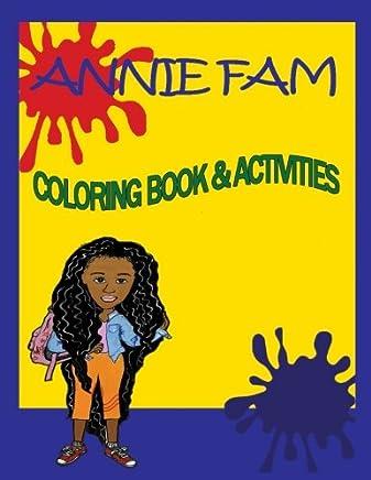 Annie Fam Coloring & Activity Book: Volume 1