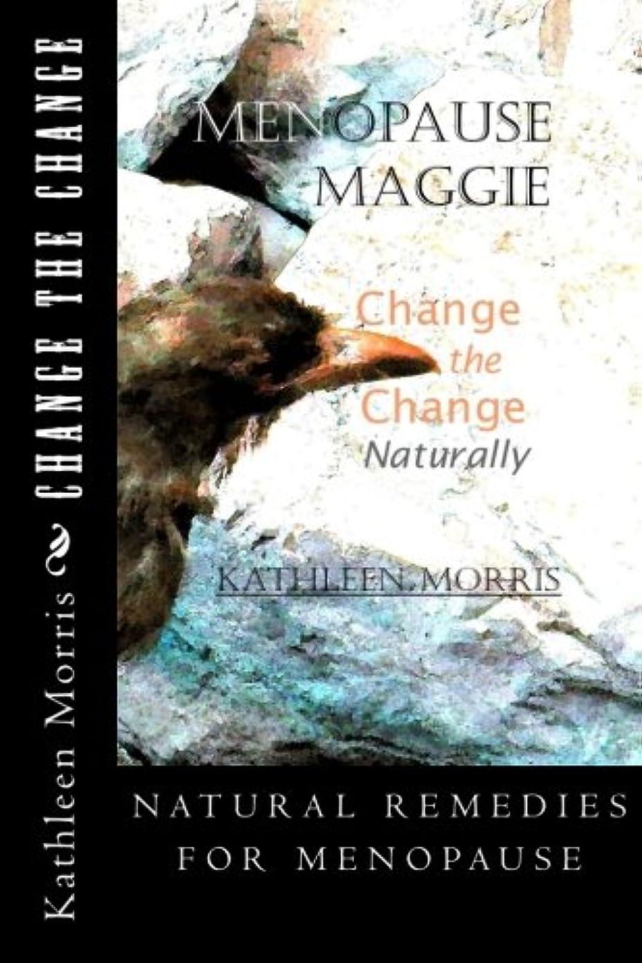 女将加害者バラバラにするMenopause Maggie - Change the Change Naturally