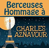 Berceuses Hommage a Charles