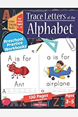 Letter Tracing Books for Kids Ages 3-5   Trace Letters Of The Alphabet: Preschool Practice Handwriting Activity Workbook   Pre K, Kindergarten and Kids Ages 3-5 Reading And Writing Paperback