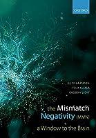 The Mismatch Negativity: A Window to the Brain