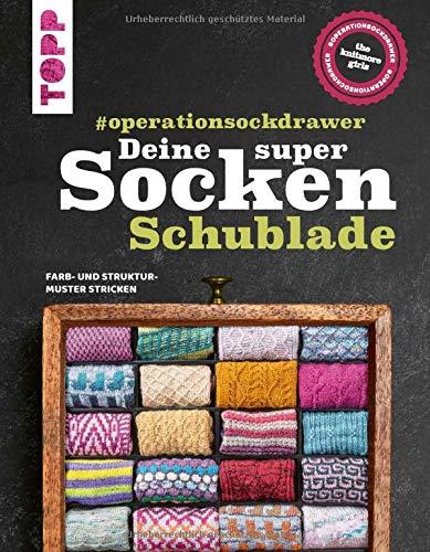 Deine super Socken-Schublade - #operationsockdrawer: Farb- und Strukturmuster stricken