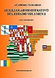 AUXILIAR ADMINISTRATIVO DEL ESTADO VOLUMEN I
