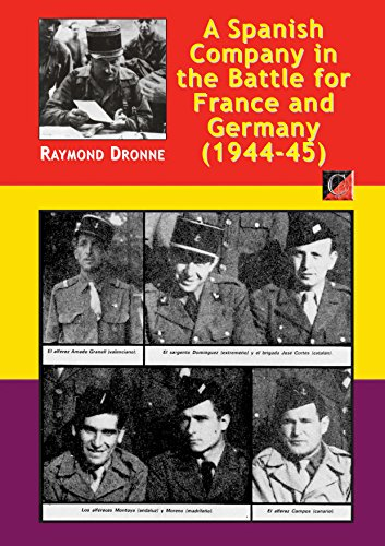 A Spanish Company in the Battle for France and Germany (1944-45) (English Edition)