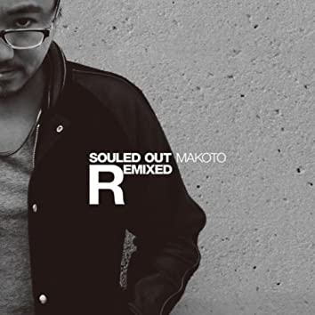 Souled Out Remixed
