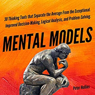 Mental Models: 30 Thinking Tools that Separate the Average from the Exceptional cover art
