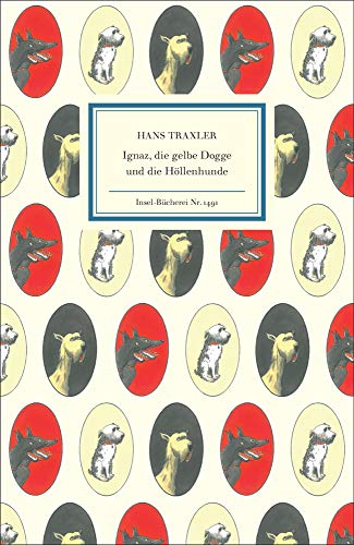 Ignaz, die gelbe Dogge und die Höllenhunde (Insel-Bücherei)